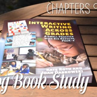 Interactive Writing Book Study Ch 9 to 10! Let's look at the book Interactive Writing Across the Grades as part of our blog book study. These chapters focus on the management of interactive writing.