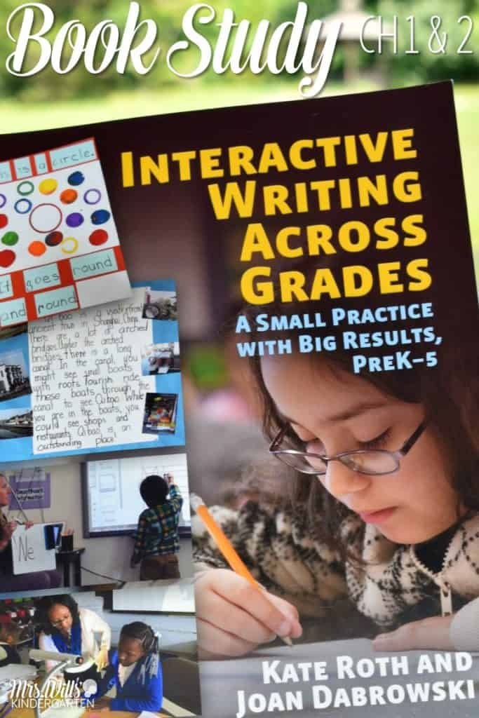 Interactive Writing Book Study Ch 1 & 2! Let's look at the book Interactive Writing Across the Grades as part of our blog book study. See how to engage young writers through explicit writing instruction.