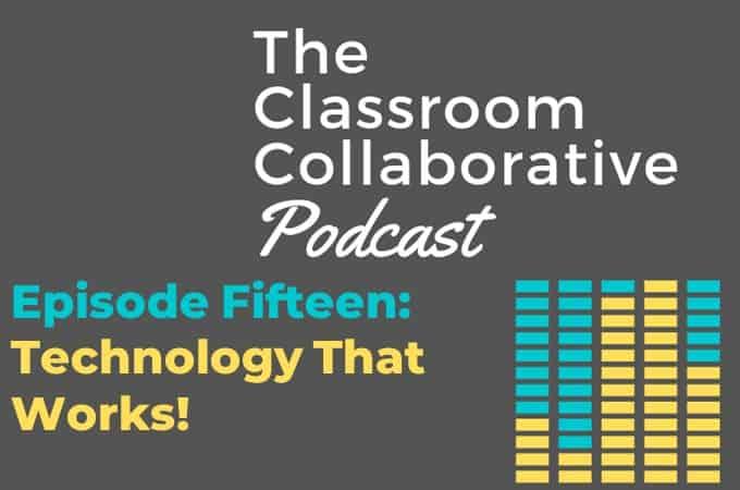 Episode Fifteen Technology That Works!