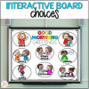 Morning greeting choices interactive board