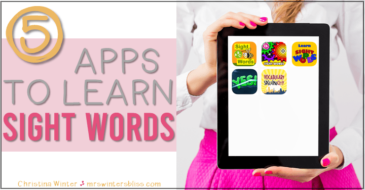 5 Best Apps for Teaching Sight Words