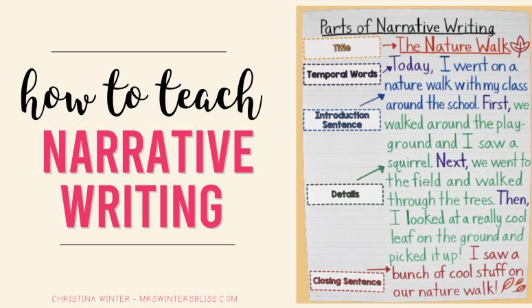 How to Teach Narrative Writing
