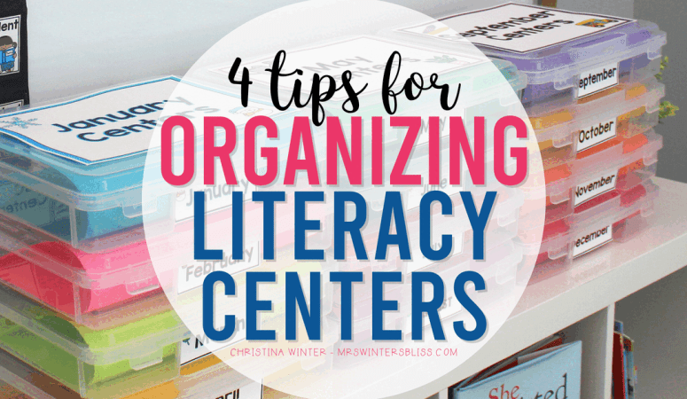 Tips for Organizing Literacy Centers