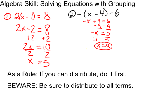 Algebra Skill: Solving Equations with Grouping