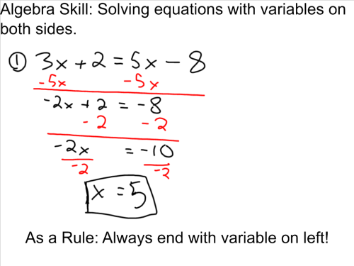 Algebra Skill: Solving equations with variables on both sides.