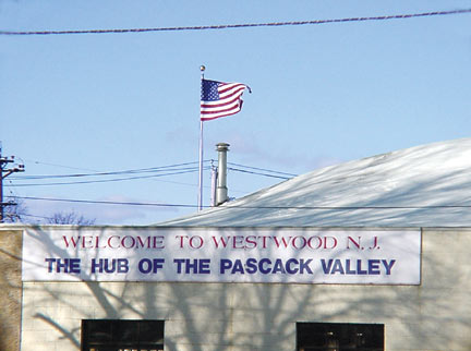 Welcome to Westwood NJ - The Hub of the Pascack Valley.
