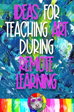 Today we're going to discuss some ideas for teaching Distance Learning or Remote Learning style to your students in your Art Classroom. I'm going to provide a lot of ideas and you can decide what might work for you or take some ideas and tweak them for your own classroom. Every classroom and group of students is different so make it work for you. You got this art teacher!