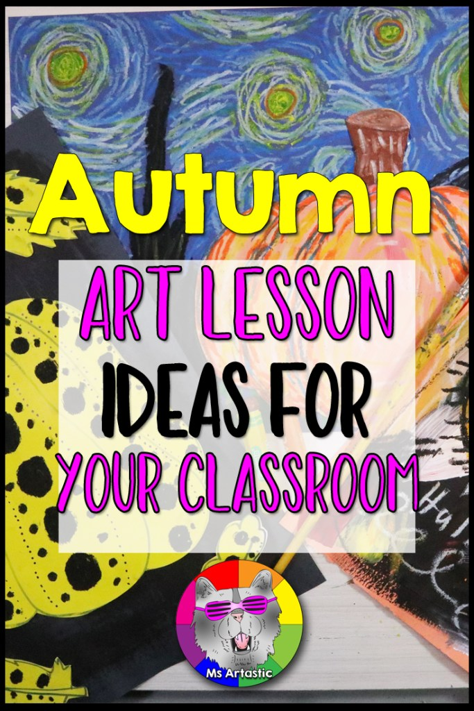 My lovely friends, let's explore Autumn Art Lesson Ideas that you can do in your classroom. These are easy ideas that you can do in class or use for Distance Learning. Observation is everywhere in autumn, and generally, so are WARM colors. This is a great time of year to do observational drawings and explore creating art using warm color schemes. As well, we have so much in terms of theme that we can use as inspiration for art!
