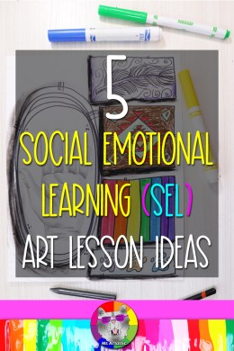 In this blog post, I'm going to give you 5 Social Emotional Learning Art Ideas that you can use in your Art Classroom! As well, I'll tell you about what Social Emotional Learning (SEL) is, how to instruct it, and how to encourage students to engage in the lessons. I'll give you lesson ideas that you can use right away with your students, and I will also give you links to Art Projects that are ready-to-use! Before we begin, let's understand what Social Emotional Learning, or SEL is and what it can look like in the art classroom or through art!