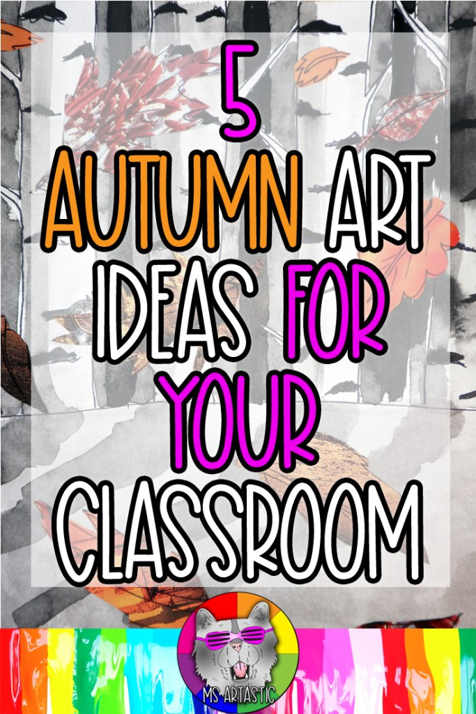 Okay so let's dive on into 5 Autumn Art Ideas that you can simply and easily do in your classroom. I have a bunch of easy-to-do and prep ideas that can use choice art mediums and can allow the students to really immerse themselves in some autumn vibes.Sograb your plaid jacket, toque, and scarf and let's get into these Autumn Ready-Made, Simple and Engaging, Art Lesson Ideas for your Amazing art classroom.