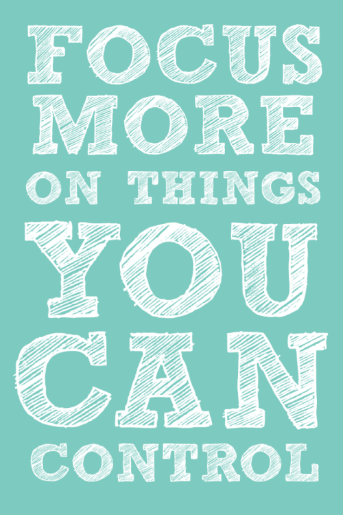 Motivational graphic to help lose weight: Focus More on things you can control