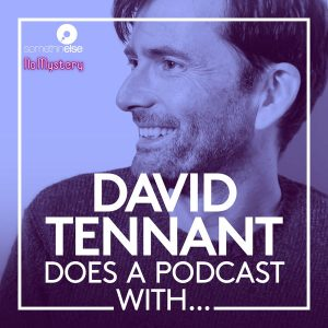 Thumbnail for David Tennant's Podcast David Tennant Does a Podcast With. I recommend this as part of my Top 4 Podcasts to Listen to NOW!