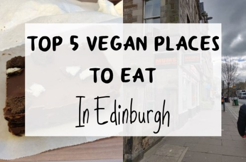 Top 5 Vegan Places to Eat in Edinburgh Featured Image