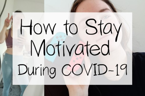 Title Text of How to Stay Motivated During COVID-19 on a White Square Background