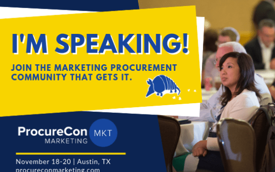 ProcureCon Marketing 2019 - Come See Me Speak and Keep Austin Weird!