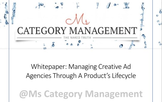 Managing Creative Ad Agencies Throughout a Product's Lifecycle