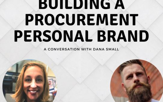 World of Procurement Podcast - Building a Procurement Personal Brand - With Daniel Barnes
