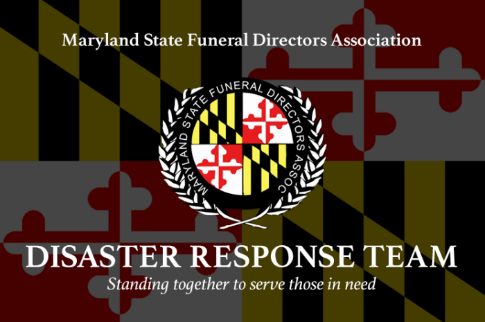 Disaster Response – Maryland State Funeral Directors Assoc