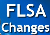 Important Update: Fair Labor Standards Act (FLSA) Changes to Overtime Requirements on Hold