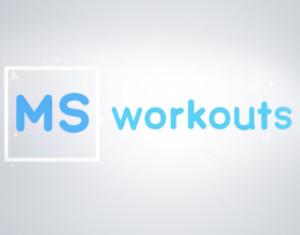 MS Workouts