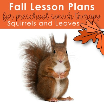 preschool lesson plans for fall squirrels and leaves