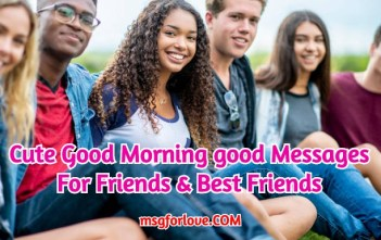 Good Morning good Messages For Friends