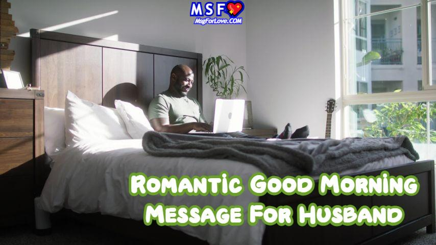 Good Morning Message For Husband