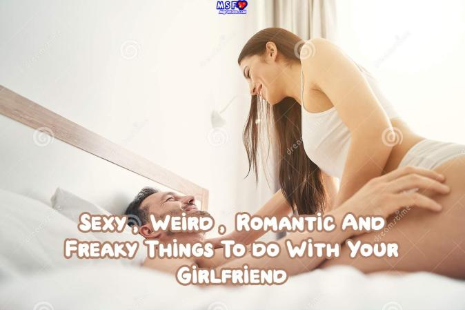 Things To Do For Your Girlfriend