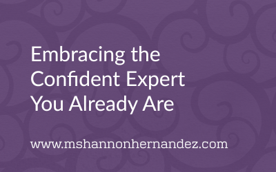 Embracing the Confident Expert You Already Are