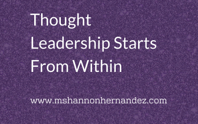 Thought Leadership Starts From Within