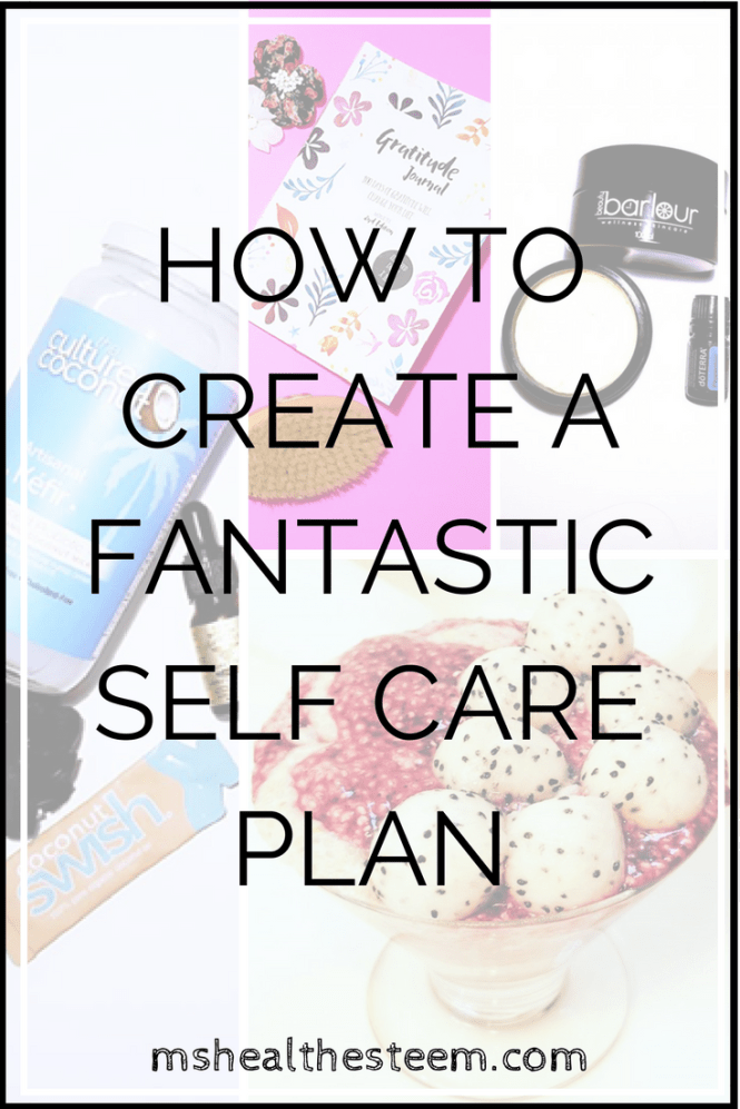 How to Create a Fantastic Self Care Plan (Especially if you're living with an Autoimmune Disease like Graves Disease)