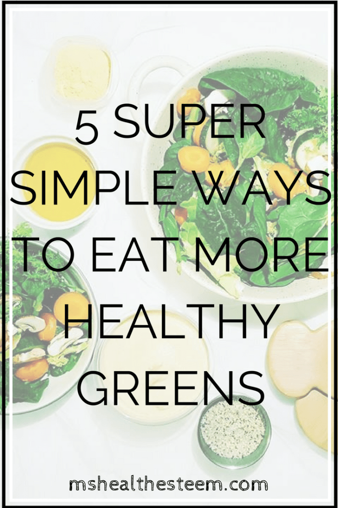 5 SUPER SIMPLE WAYS TO EAT MORE HEALTHY GREENS - An awesome guide on how to eat more greens, an important part of creating a healthy diet