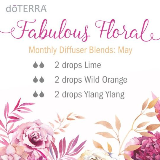 Inspiration Board - Aromatherapy - doTERRA Diffuser Blend. Fabulous Florale Blend for Spring