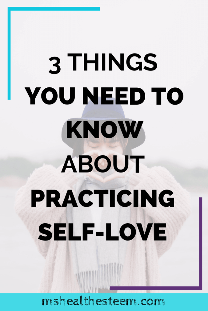 3 Things You Need to Know About Practicing Self-Love Title Card - In the background a woman looks down while making a heart shape with her hands in front of her face