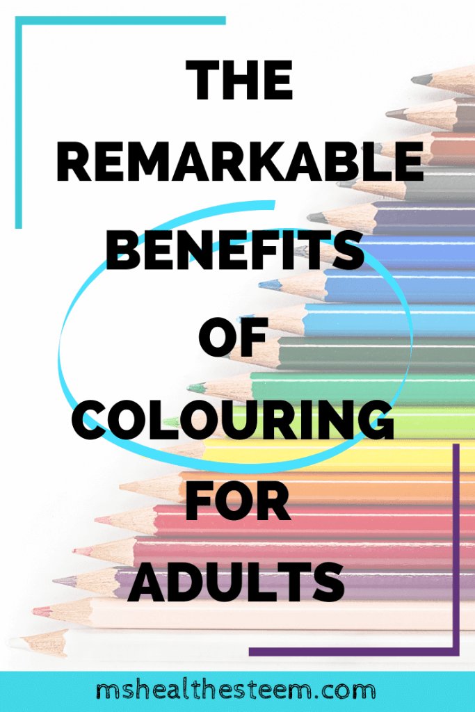 7 Remarkable Benefits of Colouring For Adults Title Graphic. In the background there are many different colours of pencil crayons sit on a white backdrop, arranged diagonally