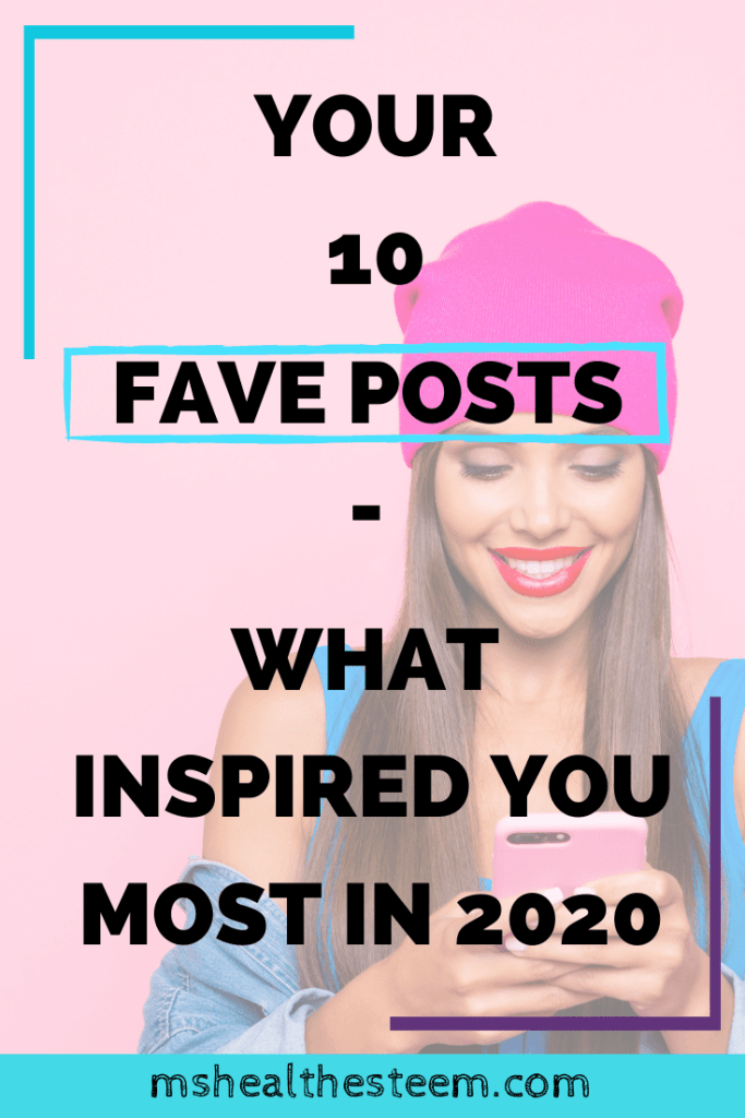 Your 10 Fave Posts - What Inspired You The Most in 2020 Title Card. Behind the title text, a woman stands in from of a pink backdrop, wearing a pink tuque. She looks down at the phone she's holding and smiles.