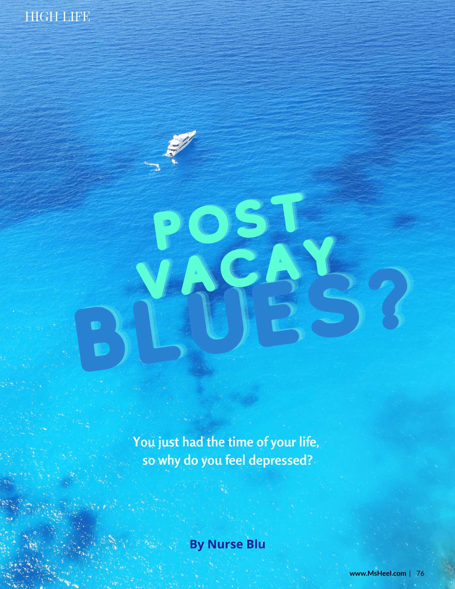 Post vacay blues...why you feel depressed.