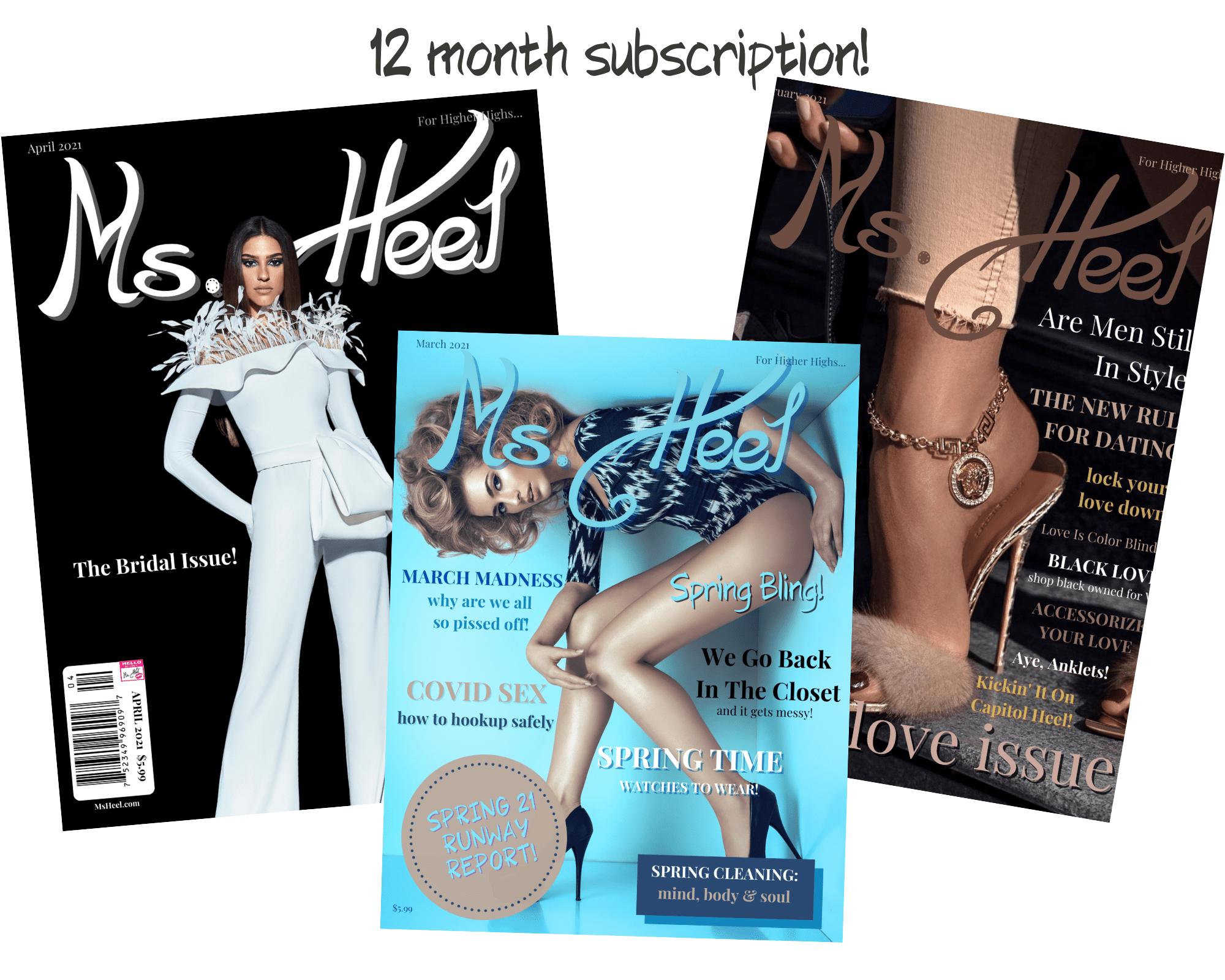 Subscribe to Ms. Heel Magazine