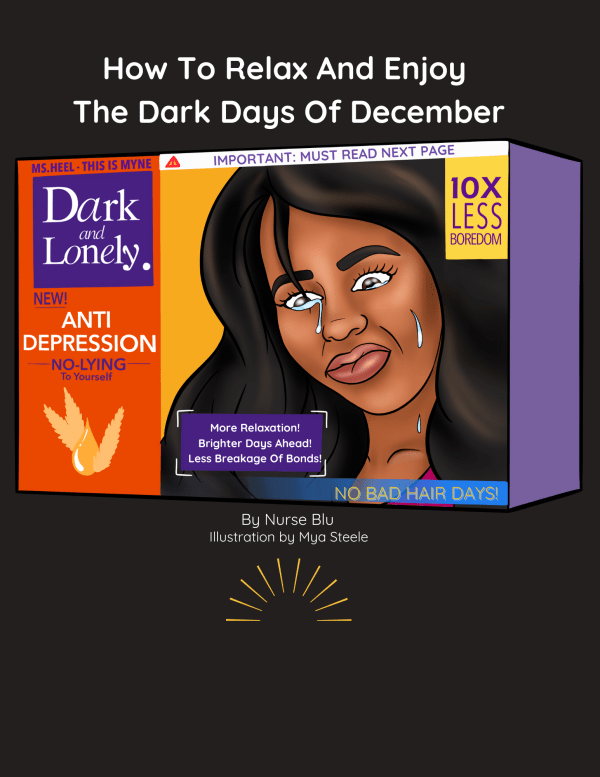 Dark & Lonely, how to survive the dark days of December.