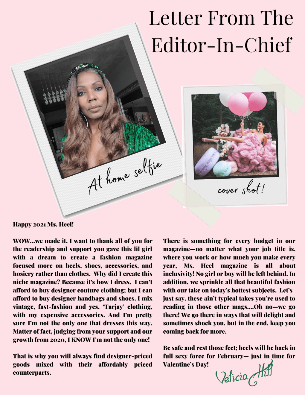 Happy birthday to us and to our editor-in-chief of Ms. Heel Magazine.