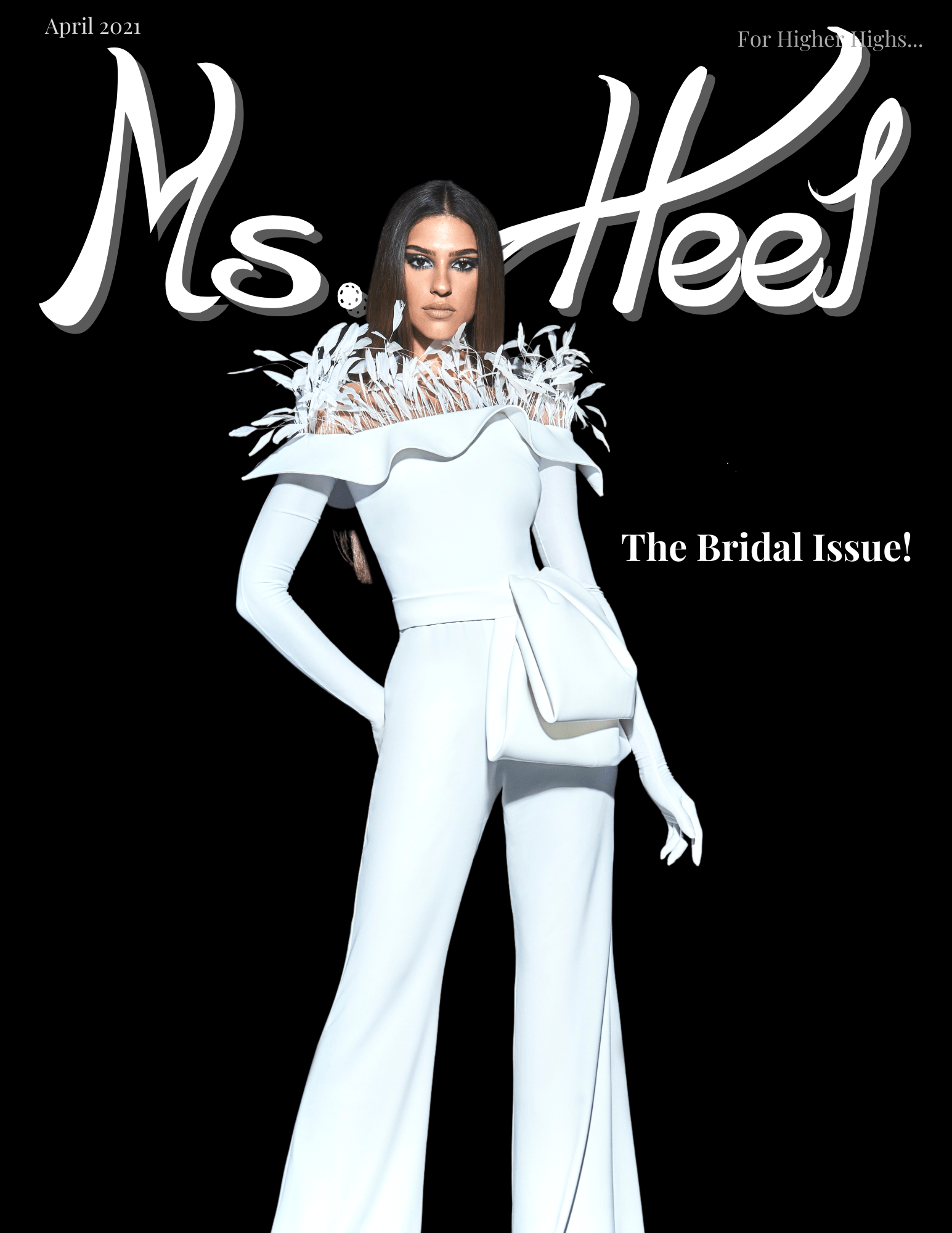 April Ms. Heel Magazine-The bridal Issue