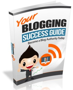 Blogging Success Guide