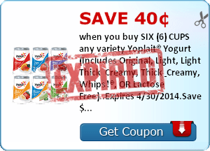 Save 40¢ when you buy SIX (6) CUPS any variety Yoplait® Yogurt (Includes Original, Light, Light Thick & Creamy, Thick & Creamy, Whips!®, OR Lactose Free)..Expires 4/30/2014.Save $0.40.