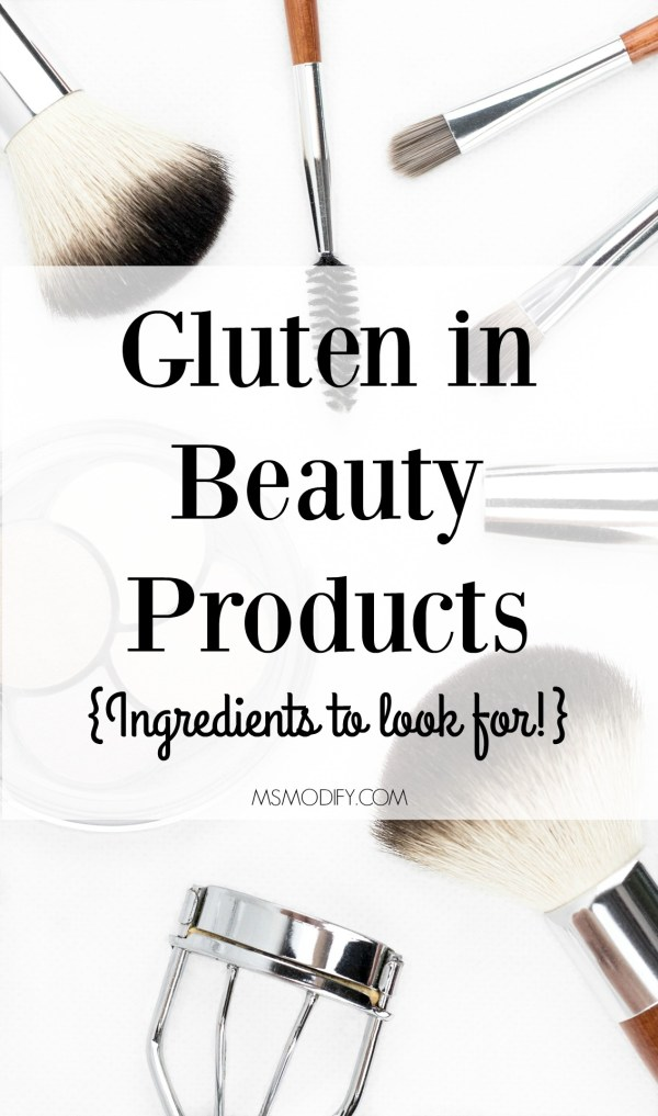 Gluten in Beauty Products
