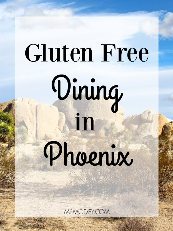 gluten free dining in Phoenix