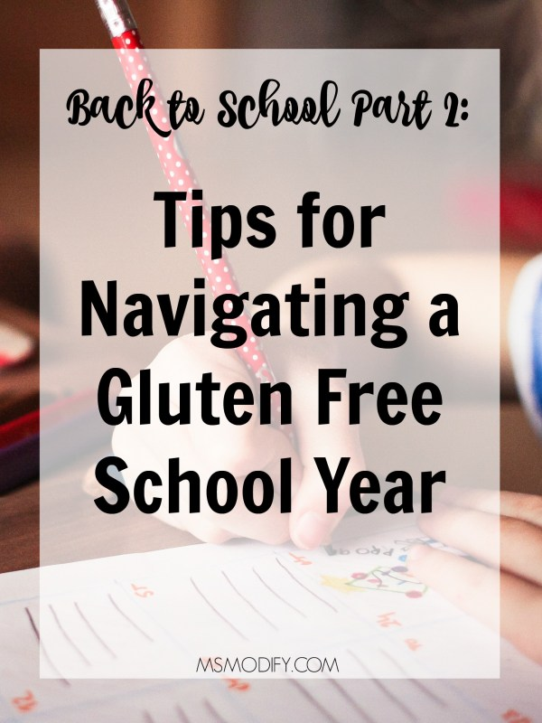 Back to School Part 2: Tips for Navigating a gluten free school year