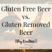 Gluten Free Beer vs. Gluten Removed Beer