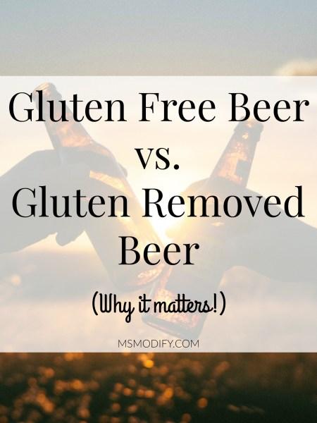 Gluten Free Beer vs. Gluten Removed Beer