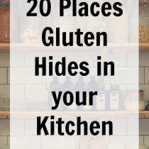 20 Places Gluten Hides in your Kitchen