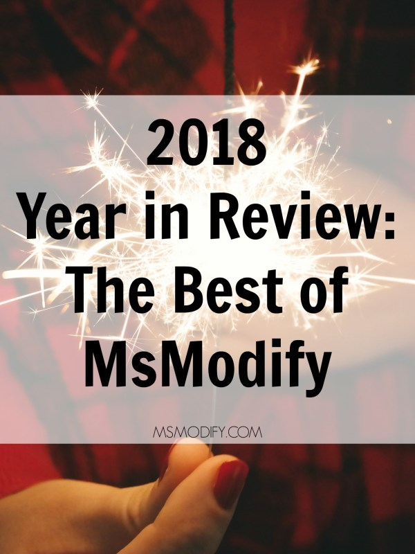 2018 Year In Review MsModify